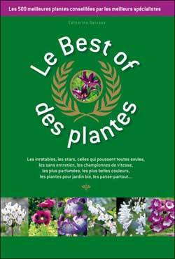 Le best of des plantes - Catherine Delvaux