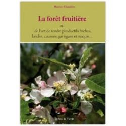 La for�t fruiti�re - Maurice Chaudi�re