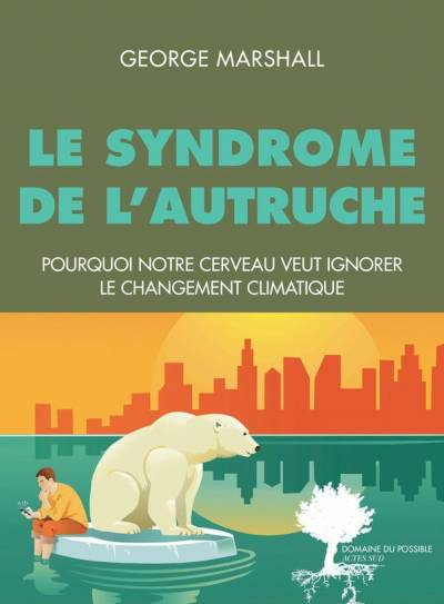 Le Syndrome de l'Autruche - George Marshall