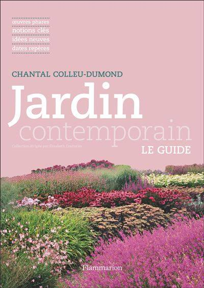 Jardin Contemporain - Chantal Colleu-Dumond