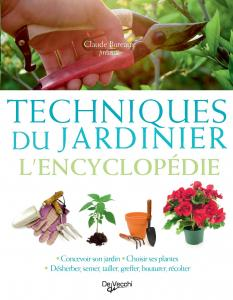 Techniques du jardinier l 39 encyclop die livre de collectif for Jardin l encyclopedie