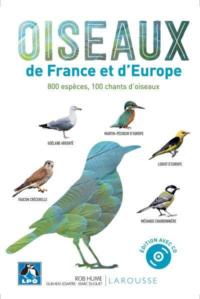 Oiseaux de France et d'Europe - Rob Hume - Guilhem Lesaffre - Marc Duquet
