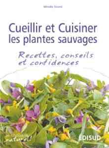 Je cuisine les herbes aromatiques livre de amandine geers - Cuisiner les herbes sauvages ...