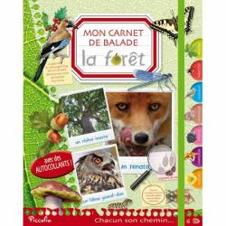 Mon carnet de balade / La for�t - Piccolia