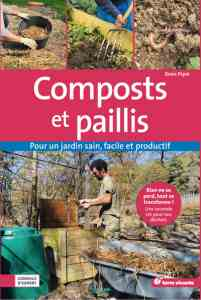 Composts et paillis - Denis P�pin