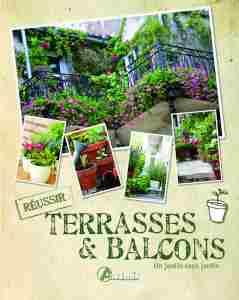 Terrasses Balcons Un Jardin Sans Jardin Livre De Alice Delvaille