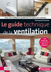 Le guide technique de la ventilation - Emmanuel Carcano