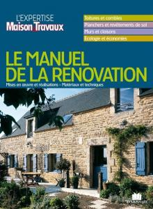 Le Manuel de la rénovation - Collectif