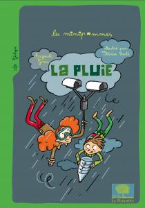La Pluie - Auguste Gires / Illustrations : Th�r�se Bont�