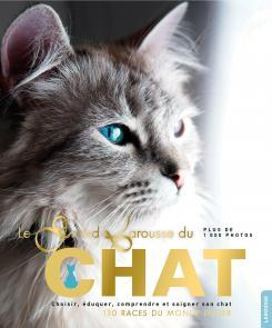 Le Grand Larousse du Chat - Collectif