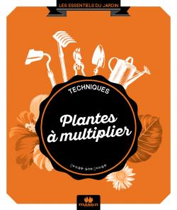 Plantes � multiplier - Philippe Bonduel