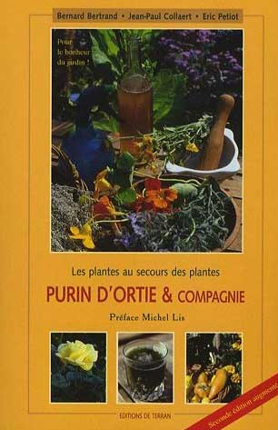 L 39 agro cologie cultivons la vie livre de h hollard b joliet m c fav - Purin d ortie conservation ...
